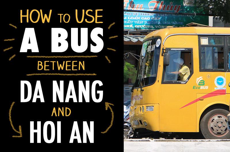 ダナンからホイアンまで安く移動するならバスがオススメ。乗り方と注意点を解説