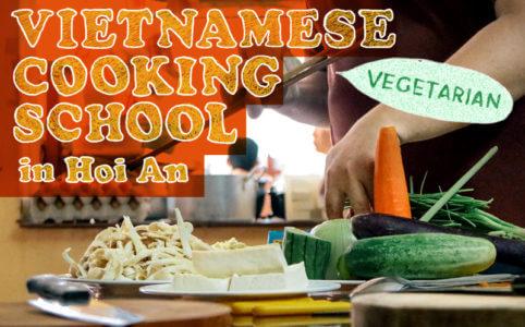 【ベトナムの食文化】ホイアンのベジタリアン料理教室に行ってきたよ