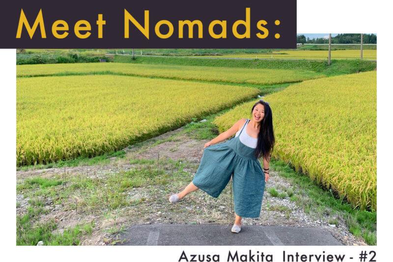 【フリーランスx海外ノマド】旅する翻訳家Azusa Makitaさんインタビュー:後半