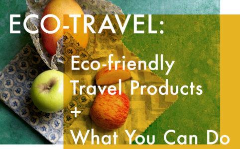 【これからはエコ旅の時代】愛用エコグッズと毎日できる環境への心がけをご紹介